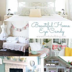 Beautiful Home Eye Candy