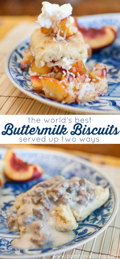 The World's Best Buttermilk Biscuits Served Up Two Ways