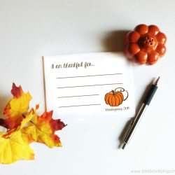 I am Thankful . . . Free Thanksgiving Printable
