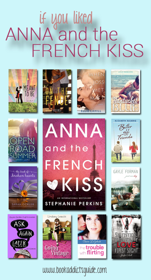 If You Liked... Anna and the French Kiss