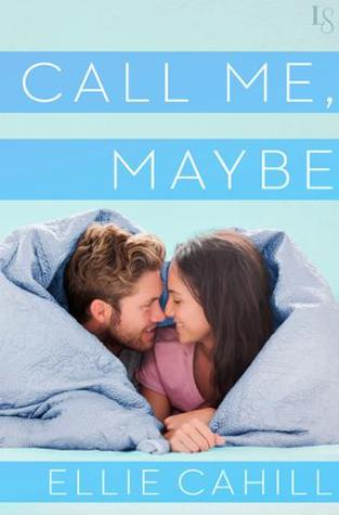 Call Me, Maybe – Ellie Cahill