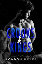 Crooks & Kings by London Miller