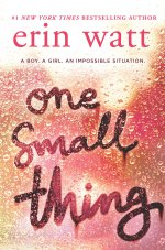 One Small Thing by Erin Watt