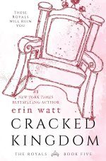 Cracked Kingdom (The Royals)by Erin Watt