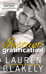Instant Gratification by Lauren Blakely