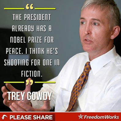 Trey Gowdy on Obama's peace prize