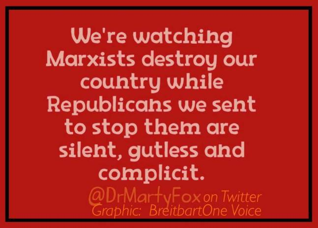 Marxists and gutless Republicans