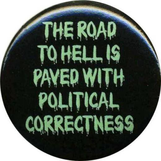 Road to Hell political correctness