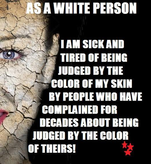 Don't judge people by the color of their skin