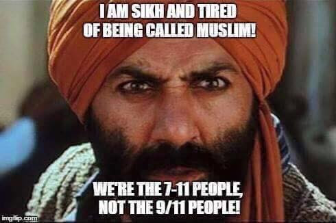 Silly Sikhs not Muslims