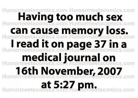 Silly too much sex and memory