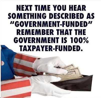 Taxation Government is taxpayer funded