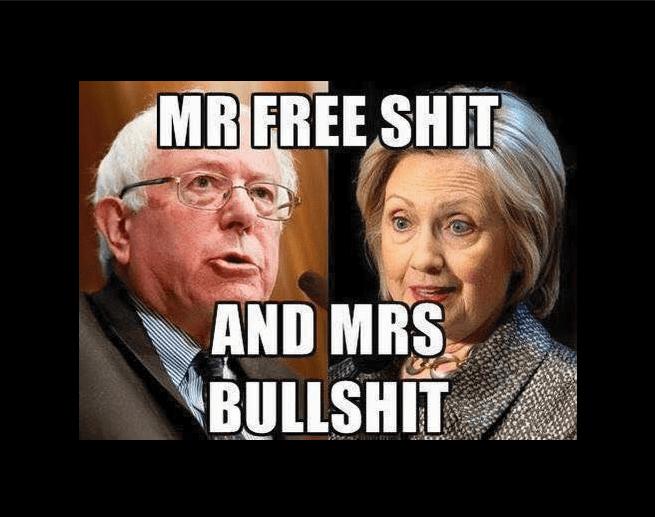 Hillary Bernie free shit bullshit