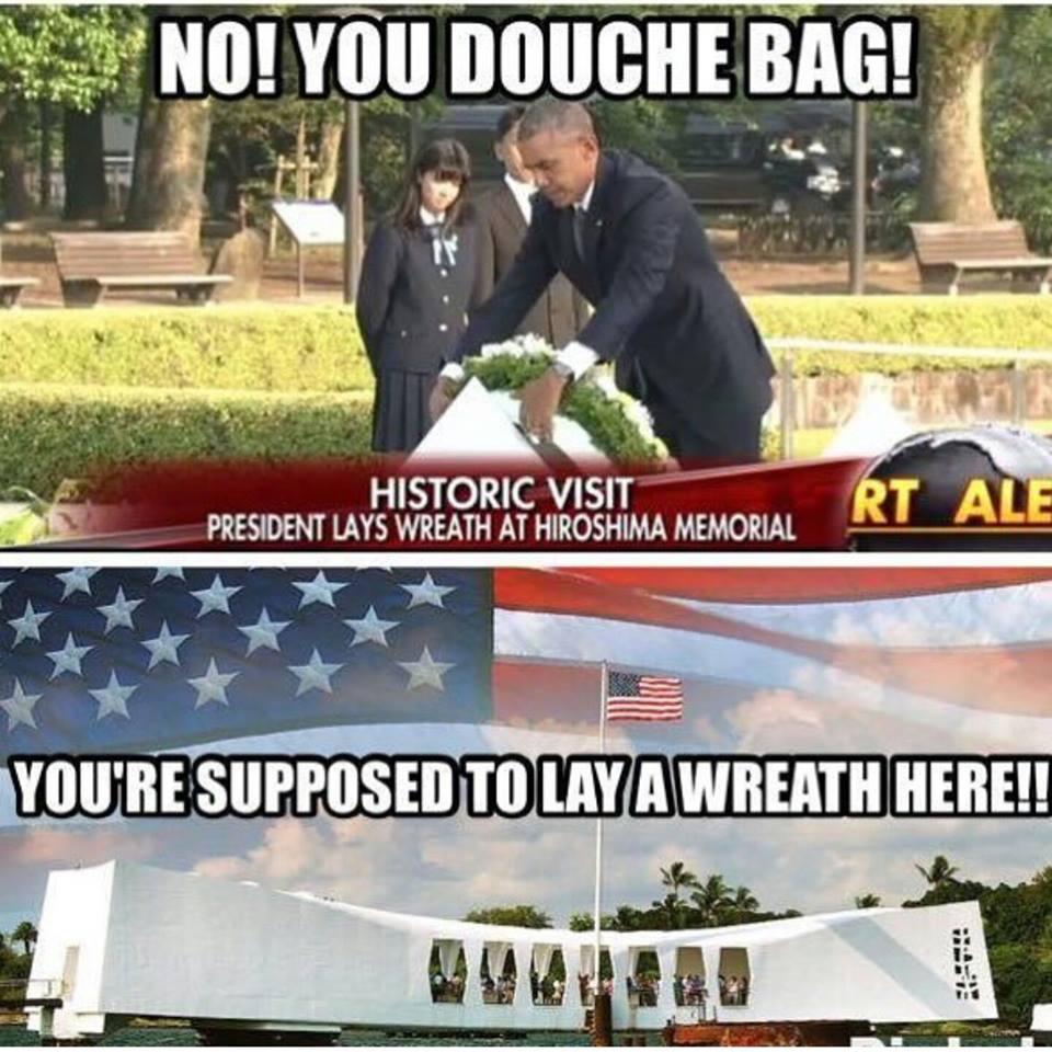 Obama Hiroshima but not Pearl Harbor