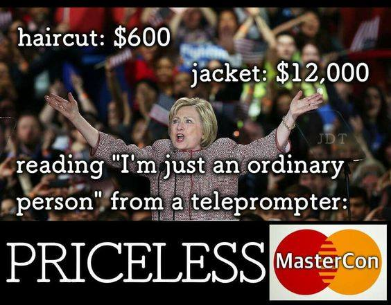 Hillary is rich not ordinary person