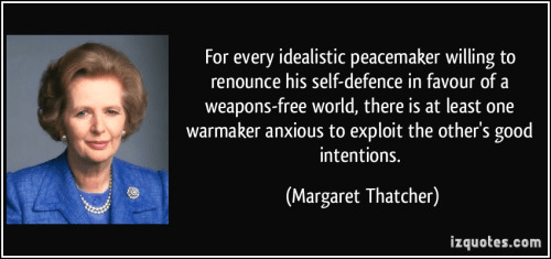 Wisdom Maggie Thatcher on disarmament and evil people