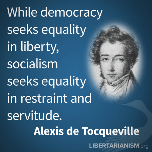 Wisdom Tocqueville on democracy and socialism