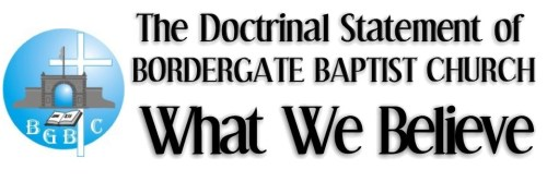 The Doctrinal Statement of Bordergatebaptist