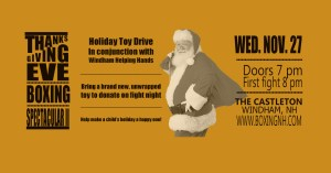 Boxing Windham NH Castleton Thanksgiving Eve Toy Drive
