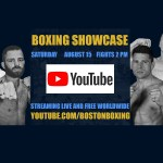 Boston Boxing Live Stream Youtube August 15