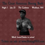 Montreal Boston Boxing July 23 Windham NH tickets event stream