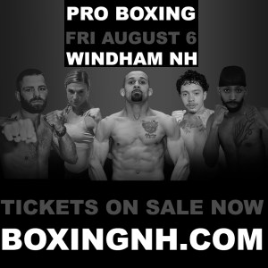 Boxing Windham NH Portland ME Castleton Brick South tickets event August 6 14