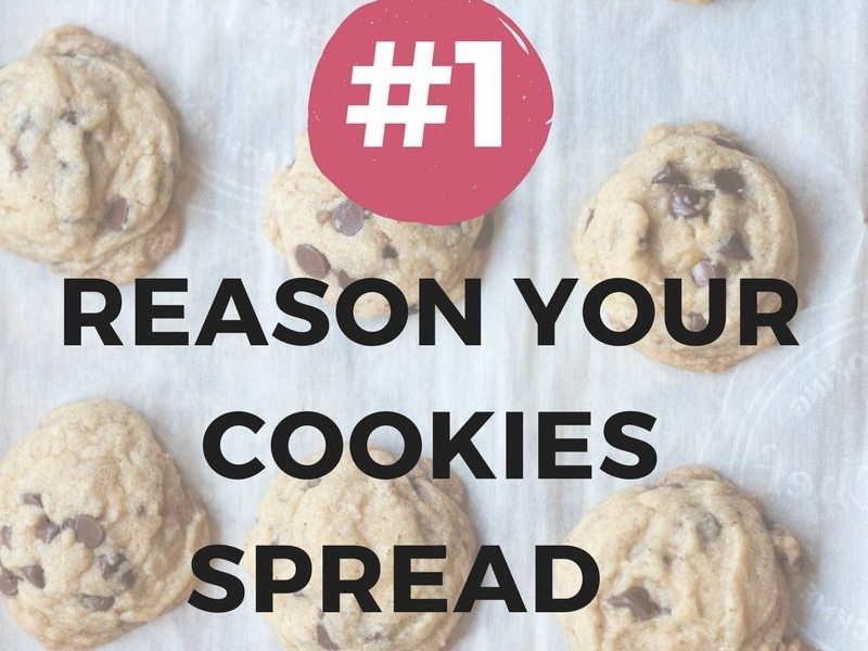 #1 Reason Your Cookies Spread Too Much