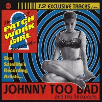 [From the Vault] Johnny Too Bad and the Strikeouts: 100% Pure CT Mod Ska