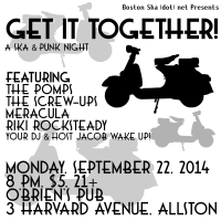 "Boston Ska (dot) Presents ""GET IT TOGETHER,"" A Ska & Punk Night"