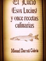 El Lucio y once recetas culinarias