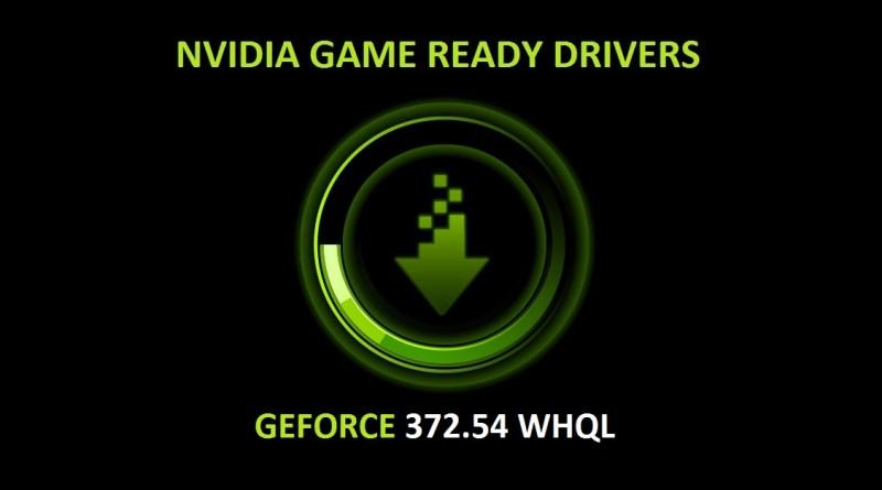 NVIDIA-GameReadyDriver-372.54WHQL