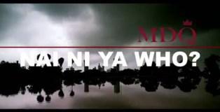 Nai-ni-ya-Who