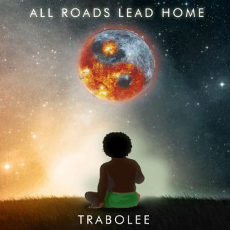 Trabolee - All Roads Lead Home