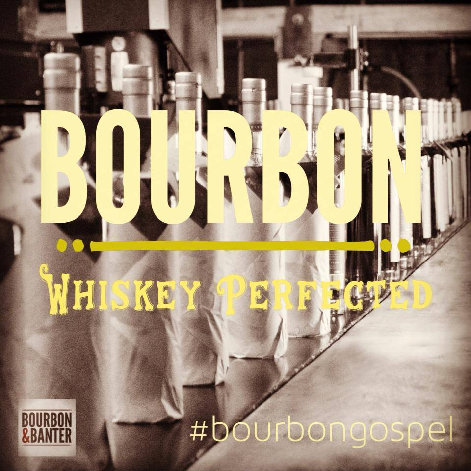 Bourbon Is Whiskey Perfected
