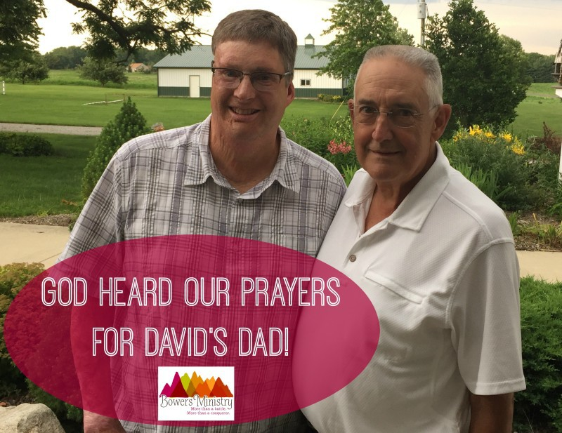 God Heard Our Prayers for David's Dad!