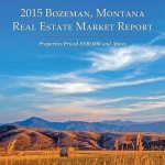 2015 Bozeman Real Estate Market Report | Bozeman Luxury Real Estate | SU Platinum Properties