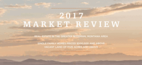 2017 Bozeman Real Estate Market Report