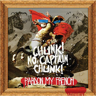 ChunkNoCaptainChunk-PardonMyFrench