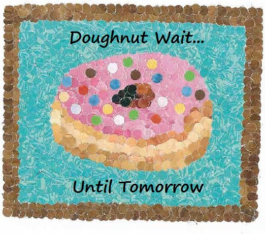 Donut wait until