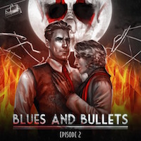 Blues and Bullets Episode 2 Review