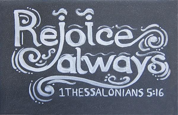 Bible-Verses-1-Thessalonians-5-16-Rejoice-Always-Scripture-Picture
