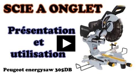 Scie à onglets PEUGEOT EnergySAW 305DB préssentation et test