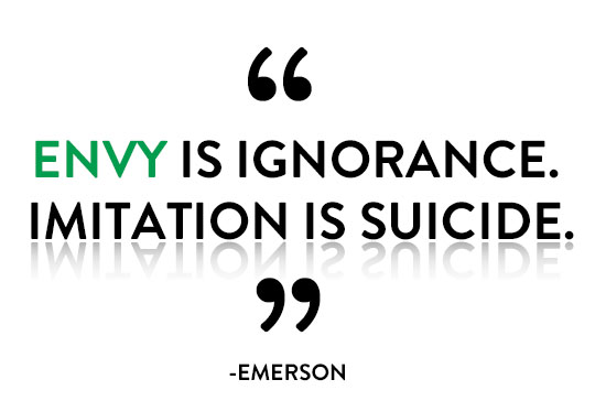 envy is ignorance