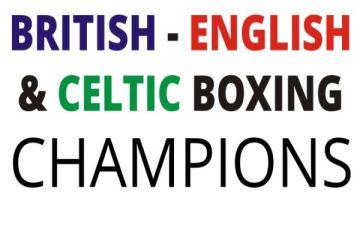 british english celtic boxing champions