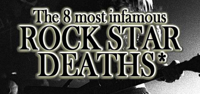 Infamous Rock Star Deaths