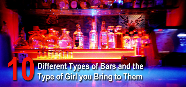 Types of Bars Types of Girls