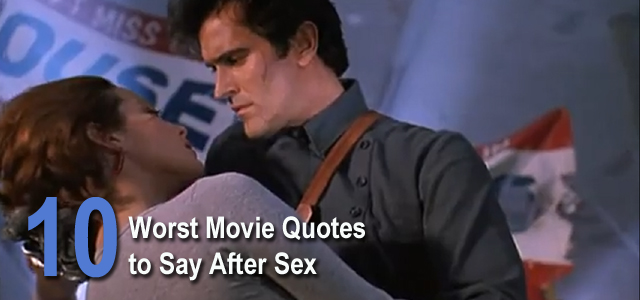 Worst Movie Quotes After Sex