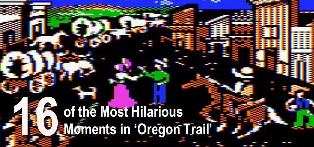 Oregon Trail Hilarious Moments