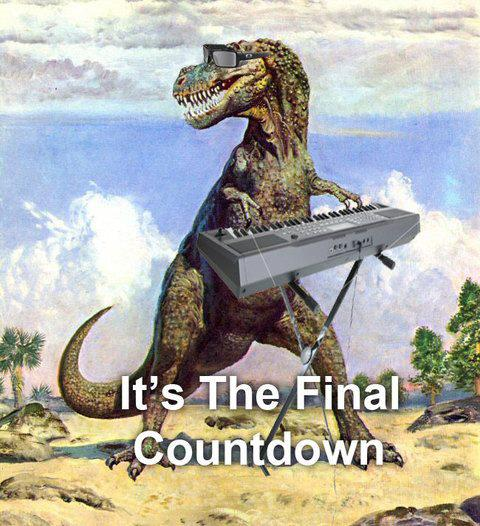 """It's the final countdown"""