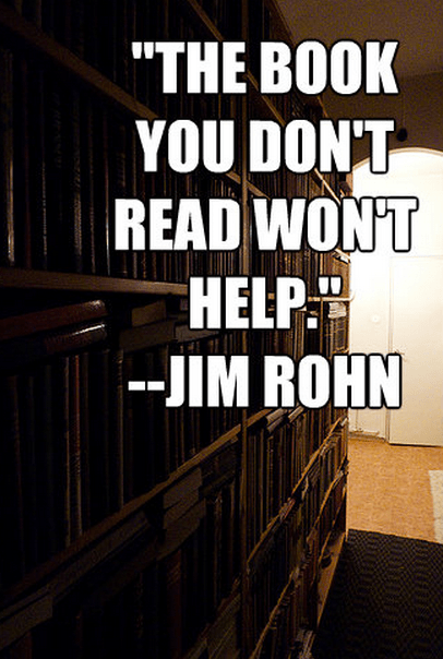 """""""The book you don't read won't help."""""""